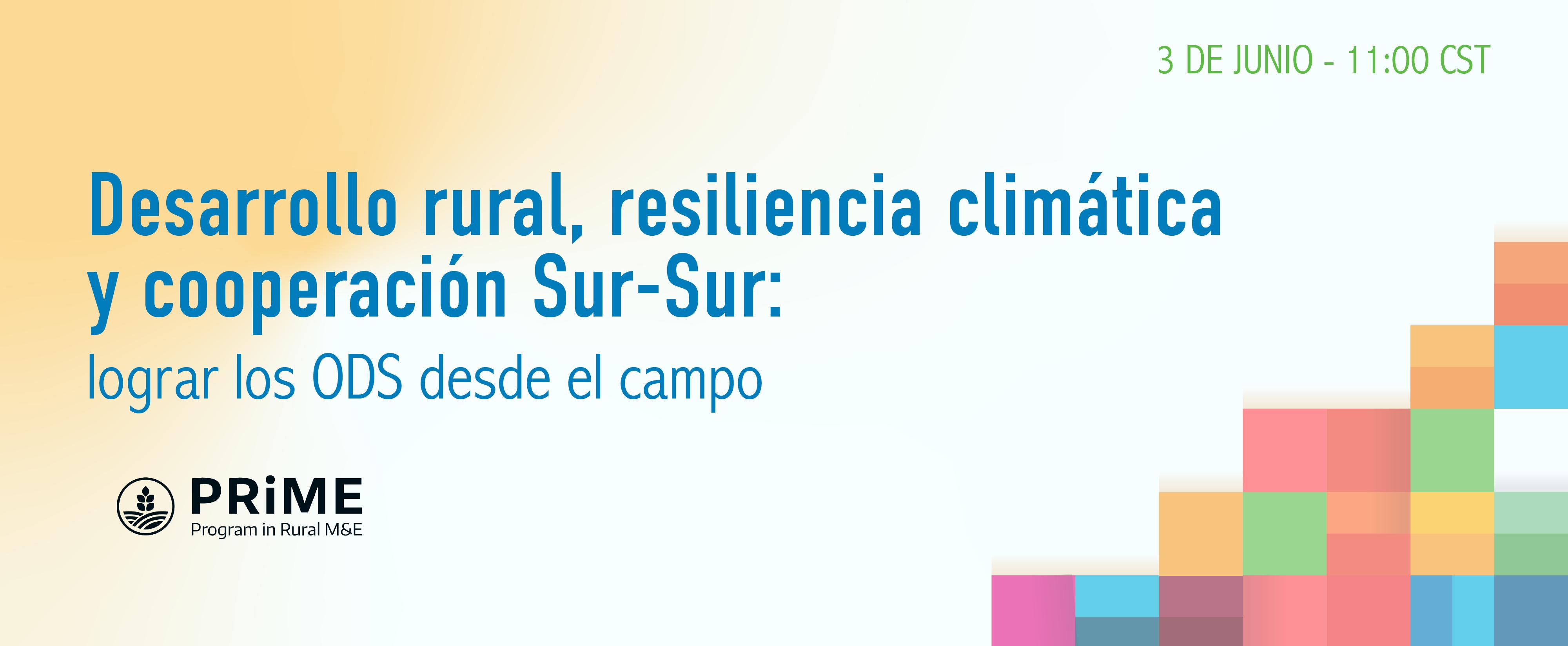 Desarrollo rural, resiliencia climática y cooperación Sur-Sur: lograr los ODS desde el campo – Semana de la Evaluación – gLOCAL2021